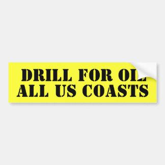 DRILL FOR OIL CAR BUMPER STICKER
