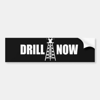 Drill now bumpersticker bumper sticker