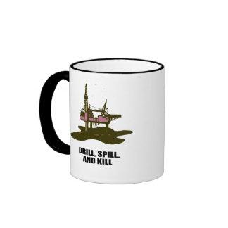 DRILL, SPILL, AND KILL RINGER MUG