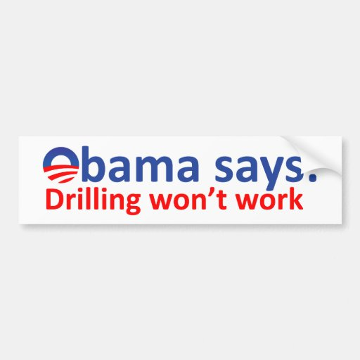 Drilling won't work bumper stickers