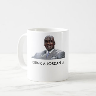 Drink a jordan coffee mug