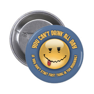 Drink All Day Pin
