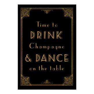 DRINK and DANCE Gatsby inspired wedding sign Poster