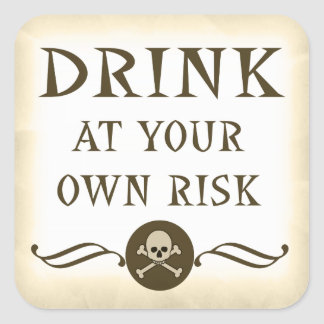 Drink At Your Own Risk Halloween Warning Labels Square Sticker