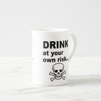 Drink at Your Own Risk, Strong Coffee Mug Bone China Mug