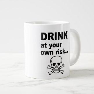 Drink at Your Own Risk, Strong Coffee Mug Jumbo Mug