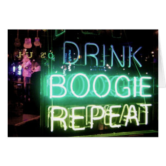 Drink, Boogie, Repeat! Greeting Card