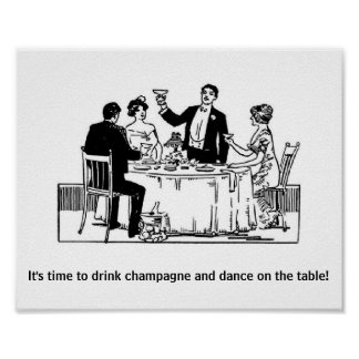 Drink Champagne & Dance Poster
