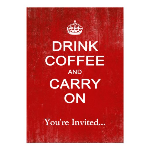 Drink Coffee and Carry On, Keep Calm Parody Announcements
