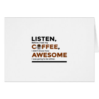 Drink Coffee Be Awesome Card