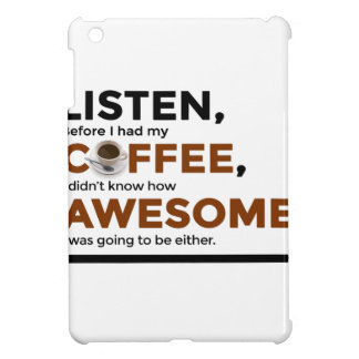 Drink Coffee Be Awesome iPad Mini Cover