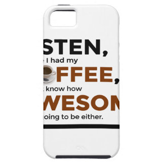 Drink Coffee Be Awesome Tough iPhone 5 Case