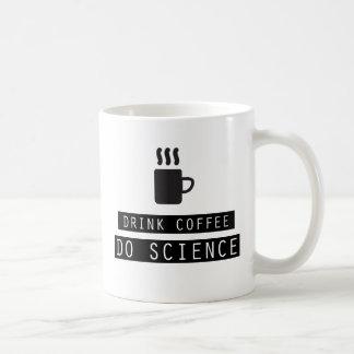 Drink Coffee, Do Science Mug