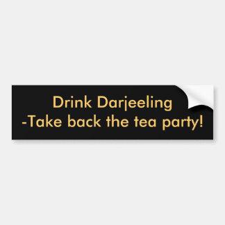 Drink Darjeeling-Take back the tea party! Bumper Sticker