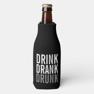 Drink Drank drunk   Black and White Chic Bottle Cooler