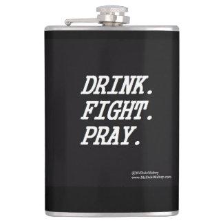 Drink Fight Pray flask