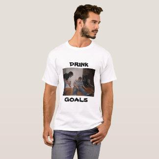 Drink Goals tshirt