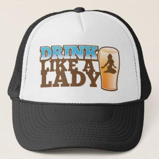 Drink like a LADY! design Trucker Hat