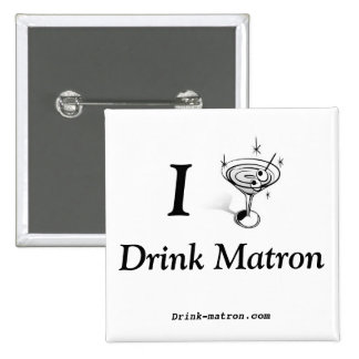 Drink Matron Buttons
