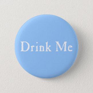 Drink Me Text 6 Cm Round Badge