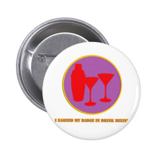 Drink Mixin Merit Badge Pinback Button
