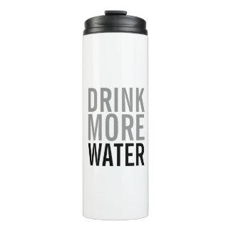 Drink More Water | Simple Minimalist Thermal Tumbler