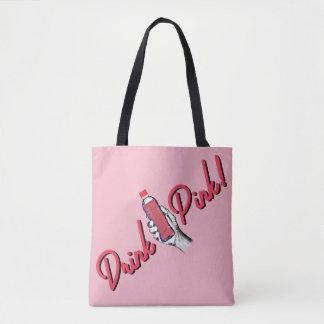 Drink Pink Tote Bag