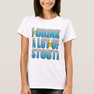 Drink Stout Life B T-Shirt
