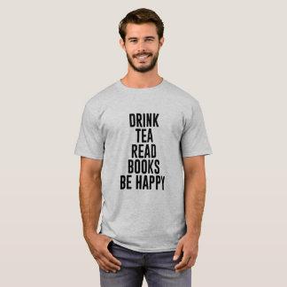 DRINK TEA ACTIVITY HUMOUR FUNNY T-Shirt