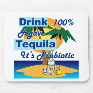 Drink Tequila #2 Mouse Pad
