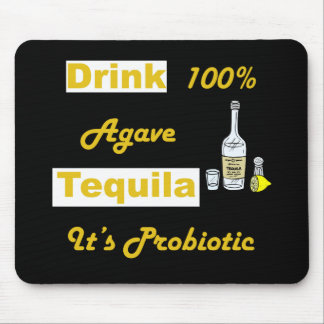 Drink Tequila Mouse Pad