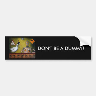 Drink Test Dummy Bumper Sticker