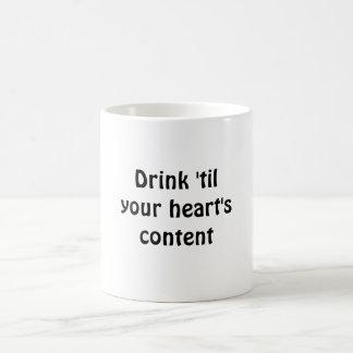 Drink 'til your heart's content basic white mug