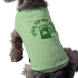 Drink Till Yer Green Irish Shirt