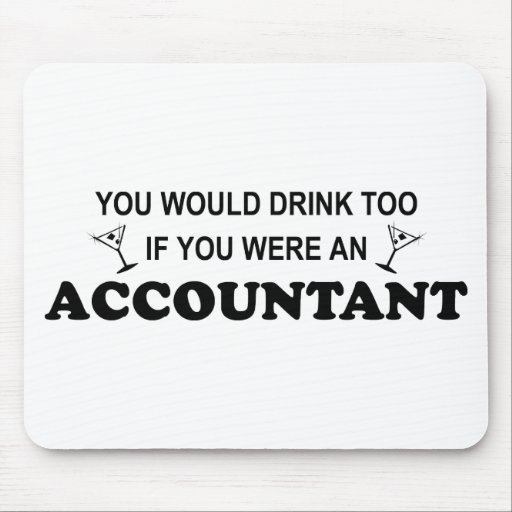 Drink Too - Accountant Mouse Mats