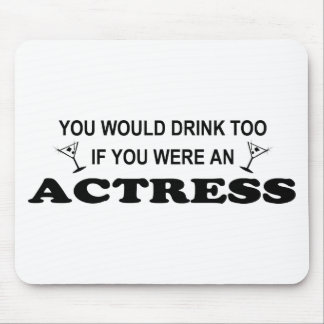 Drink Too - Actress Mouse Pad