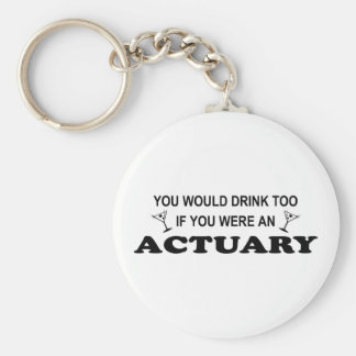 Drink Too - Actuary Basic Round Button Key Ring