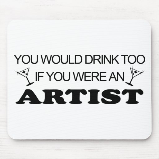 Drink Too - Artist Mouse Pads