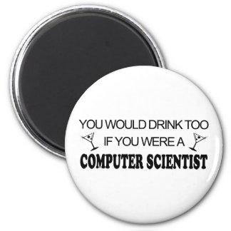 Drink Too - Computer Scientist Magnet