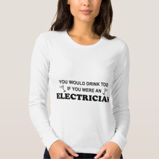 Drink Too - Electrician Shirts