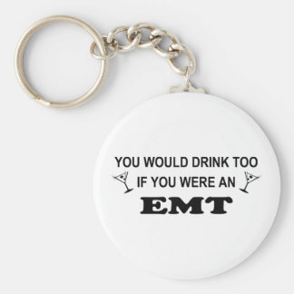 Drink Too - EMT Basic Round Button Key Ring
