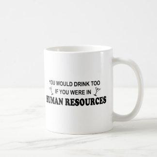 Drink Too - Human Resources Basic White Mug