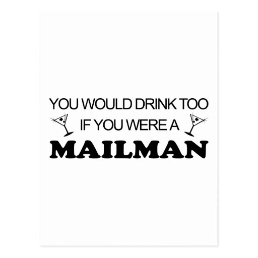 Drink Too - Mailman Post Card