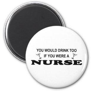 Drink Too - Nurse Magnet