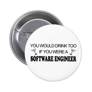 Drink Too - Software Engineer 6 Cm Round Badge