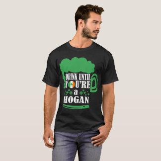 Drink Until You Are Hogan Irish St Patrick Tshirt