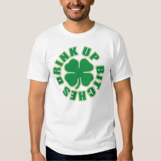'Drink Up Bitches' Shamrock Tees