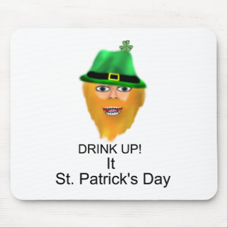 DRINK UP It St Patrick s Day Mousepads
