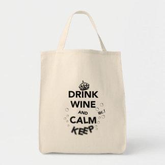 Drink Wine and Calm Keep