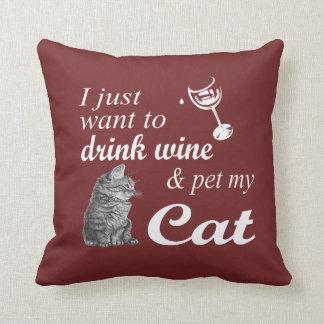 Drink Wine & Pet My Cat Cushion